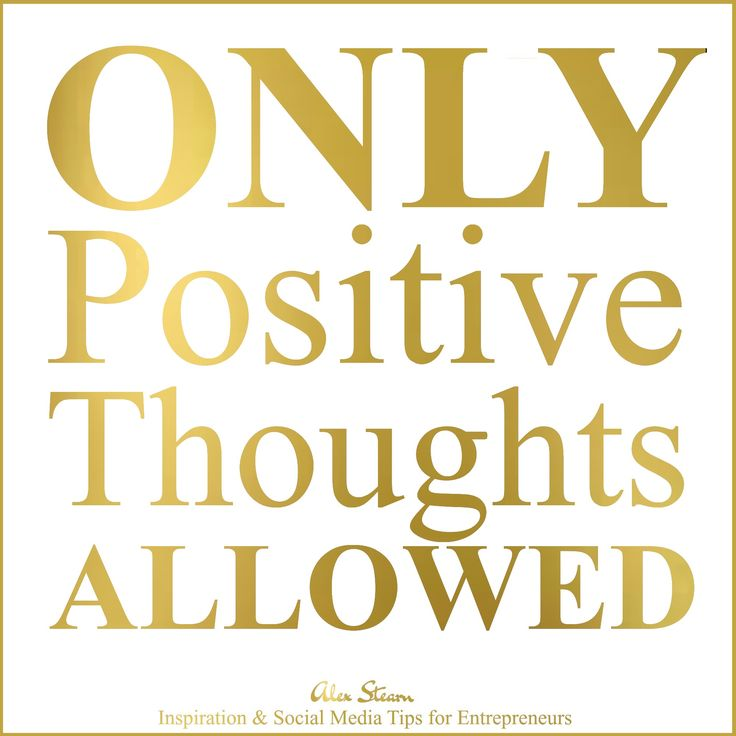Only Positive thoughts allowed