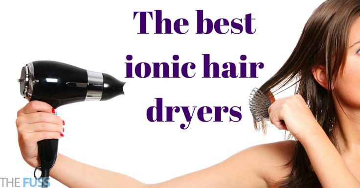 The best ionic hair dryers TheFuss.co.uk