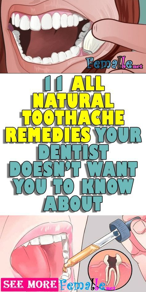 11 All Natural Toothache Remedies Your Dentist Doesn't Want