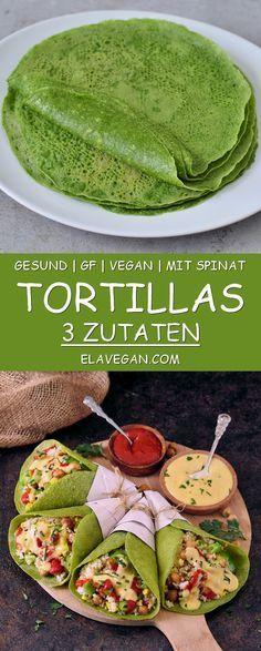 Spinat Tortillas Rezept glutenfrei vegan einfache …