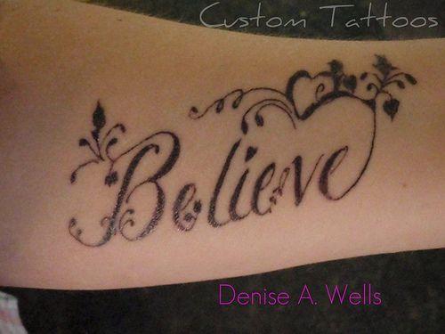 hairstylist Tattoos | Believe Tattoo Design By Denise A Wells
