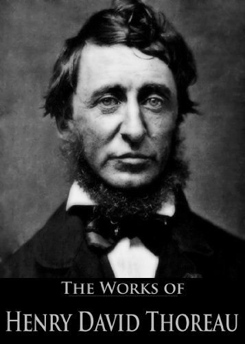 The Complete Works of Henry David Thoreau: Canoeing in the Wilderness, Walden, Walking, Civil Disobedience and More
