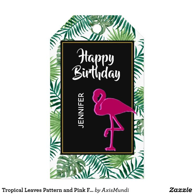 Tropical Leaves Pattern and Pink Flamingo Birthday Gift Tags