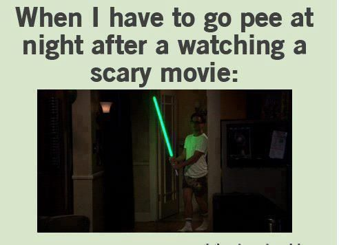 When i have to pee right after watching a scary movie