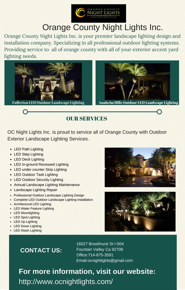 At Orange County Night Lights Inc., we offer our clients with friendly and attractive landscape lighting. Our prompt services and untiring efforts are sure to make our client's landscape appear more beautiful and attractive during the evening hours.