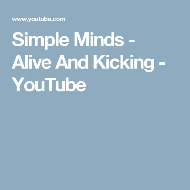 Simple Minds - Alive And Kicking - YouTube   Music   Pinterest