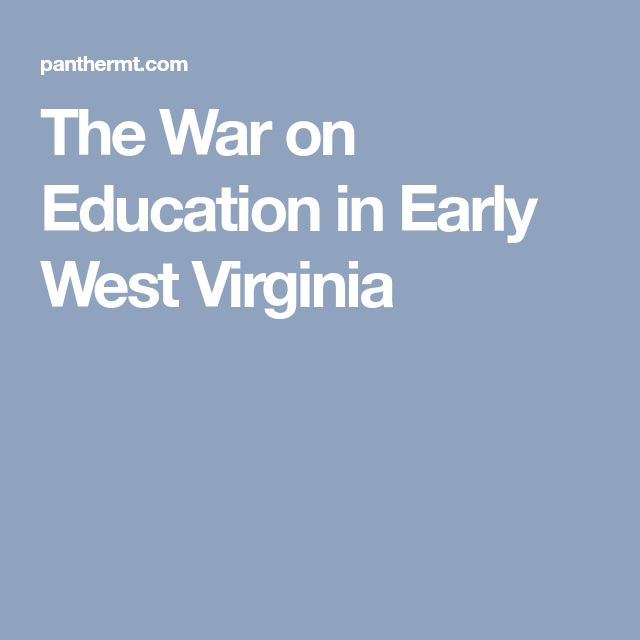 The War on Education in Early West Virginia