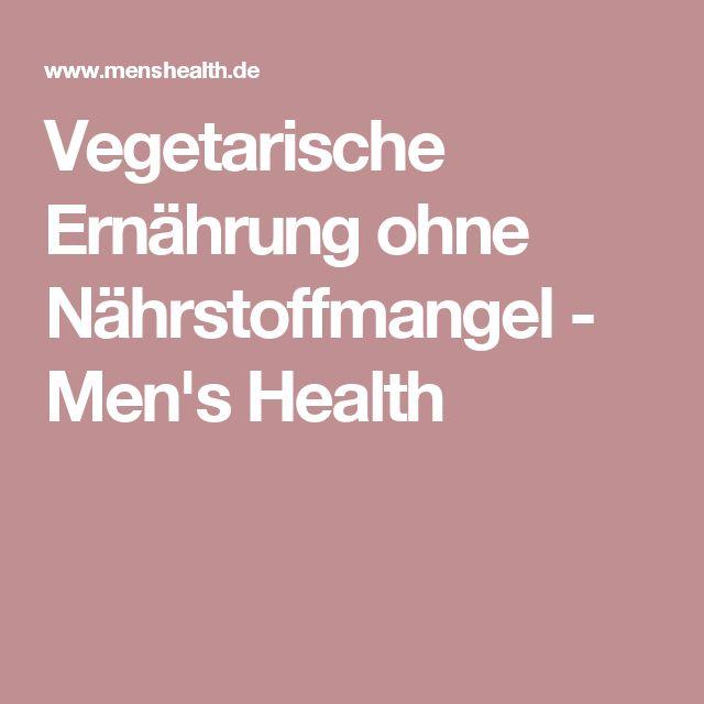 Vegetarische Ernährung ohne Nährstoffmangel - Men's Health