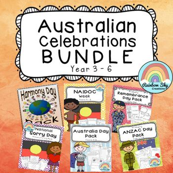 Australian Celebrations Resource Bundle - Activity Packs for Australia Day, Harmony Day, Sorry Day, NAIDOC Week, ANZAC Day, Remembrance Day. Literacy and numeracy and creative thinking for Year 3 -6. ~Rainbow Sky Creations ~