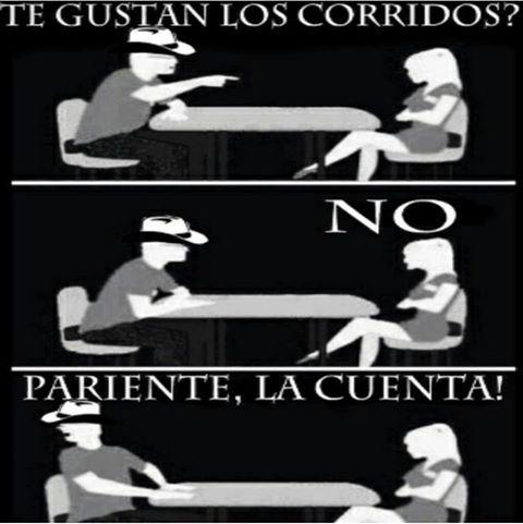 HAHA ARRIBA LOS CORRIDOS!!:) | I LOVE CORRIDOS,BANDA Y ...