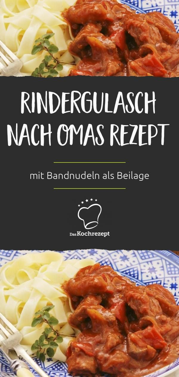 rindergulasch nach omas rezept rezept in 2019 foodies. Black Bedroom Furniture Sets. Home Design Ideas