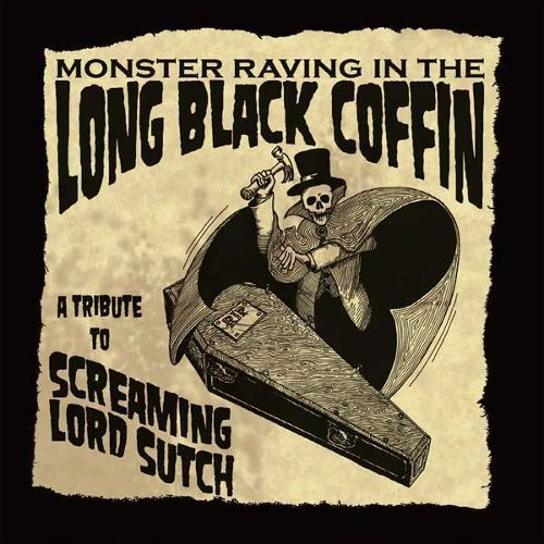 Monster Raving in the Long Black Coffin: A Tribute to Screaming Lord Sutch [CD]