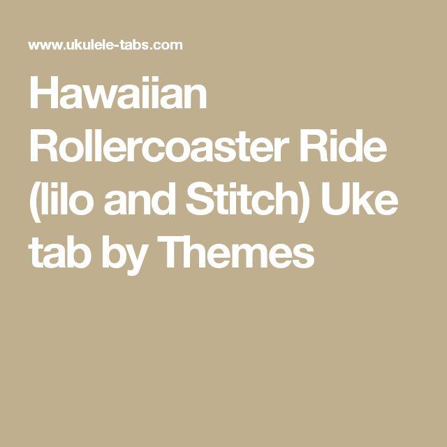 Hawaiian Rollercoaster Ride (lilo and Stitch) Uke tab by Themes