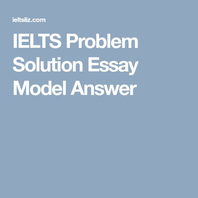 Problem solution essay structure ielts
