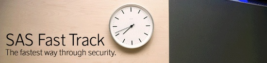 In a hurry? When you fly SAS Plus, or if you're a EuroBonus Gold and Diamond member, you can use Fast track through security at most major airports.