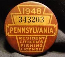 1948 PA PENNSYLVANIA RESIDENT FISHING LICENSE Pin Back