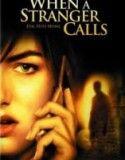 Telefondaki Yabancı – When A Stranger Calls Filmi (Türkçe Dublaj) İzle