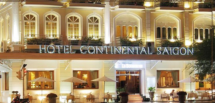 The French colonial Continental Hotel, Saigon