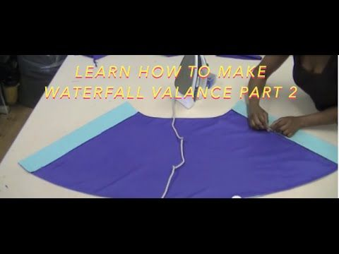 Learn how to make Waterfall Valance Part 3. - YouTube