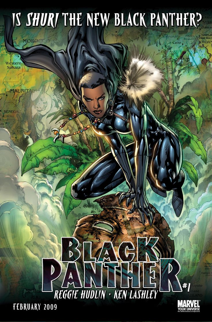 Shuri, also known as the Black Panther, is a character in the Marvel Comics Universe. Originally appearing as the younger sister of T'Challa, the character went on to adopt the Black Panther identity and star in the series of the same name. Abilities: Extensively trained martial artist (as Black Panther) Enhanced speed, strength, agility, endurance, and senses Vibranium uniform and equipment