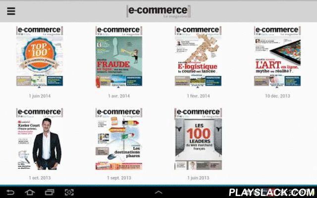 Ecommerce Le Mag  Android App - playslack.com , Ecommerce est le magazine bimestriel des décideurs du e-commerce et du commerce connecté, édité par Editialis.Dans chaque numéro, retrouvez un panorama des meilleures stratégies e-commerce, des dossiers prospectifs mais aussi des interviews de décideurs et d'acteurs-clés de l'univers ainsi qu'une veille technologique et des fiches pratiques pour optimiser votre propre stratégie e-commerce et faire les bons choix de solutions et de…