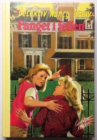 Carolyn Keene Fanget i fellen  Nr. 80 i serien om detektiv Nancy Drew - Frøken Detektiv Utgitt av AS Forlagshuset 1987