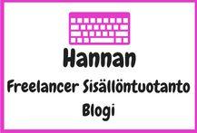 Hanna Siltamäki Freelancer Sisällöntuottaja - Blogi.  Oletko miettinyt blogin perustamista? Aiheuttaako sosiaalinen media huolia ja ihmetystä? Tulit oikeaan paikkaan! Jaan blogissani hyviä vinkkejä sosiaaliseen mediaan ja bloggaamiseen.