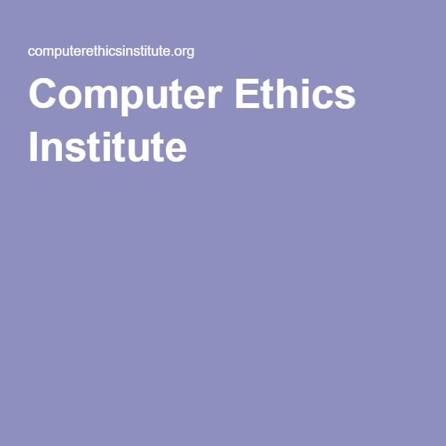Computer Ethics Institute
