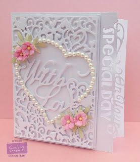 Card made using Crafter's Companion A6 Create a card - with love, Die'sire Edge'ables - on your special day and centura pearl card. Made by Liz Walker
