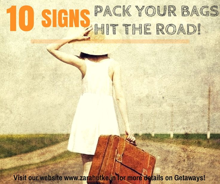 10-signs-pack-your-bag-hit-the-road