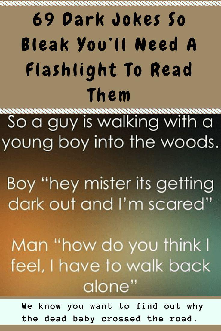 69 Dark Jokes So Bleak You'll Need A Flashlight To Read Them