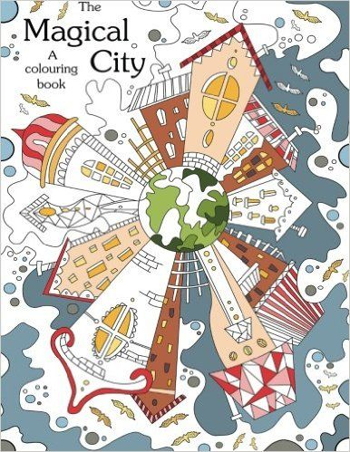 7 Best Images About Colouring Book The Magical City A