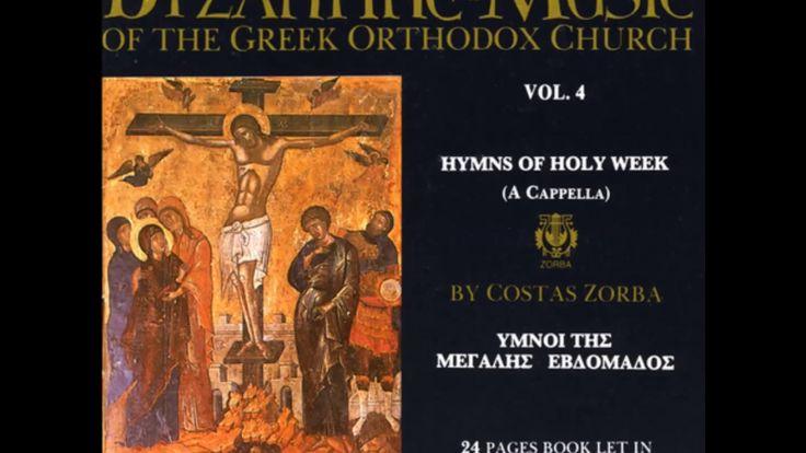 Κώστας Ζορπάς: Ύμνοι Μεγάλης Εβδομάδας - Costas Zorbas: Holy Week Hymns ...