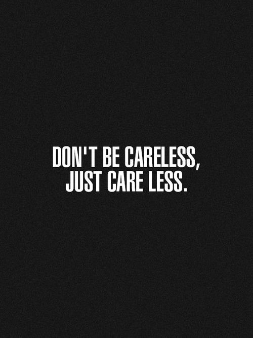 careless quotes tumblr - photo #5