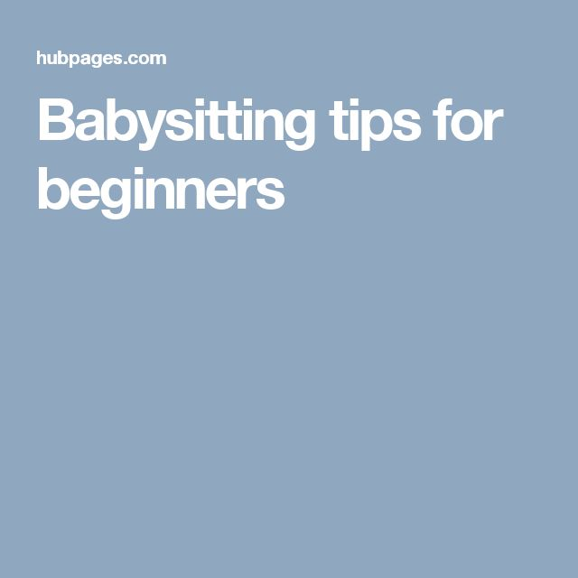 babysitting tips for beginners
