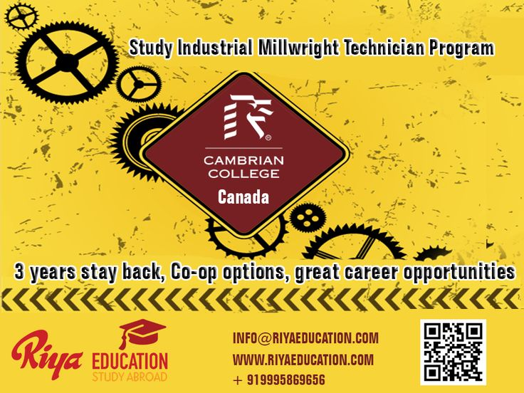 Study Industrial Millwright Technician Program at Cambrian College, Canada which offers stay back and great career opportunities.  For expert guidance call or visit our nearest office http://riyaeducation.com/contact/ #canada #overseaseducation #studyabroad