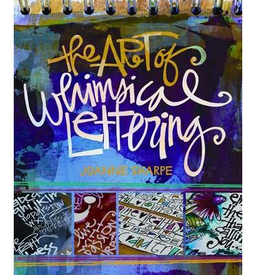 BOOK - The Art of Whimsical Lettering. Hand lettering