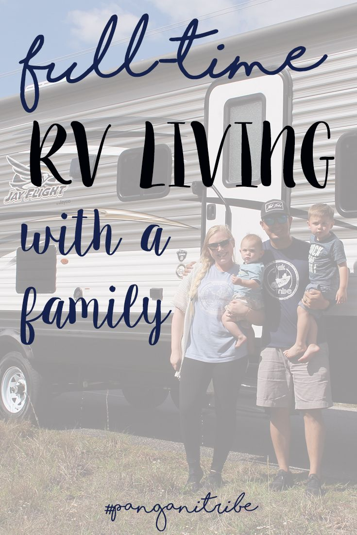 Full time RV Living, Living in an RV, full time camper life, camper living, traveling with kids, rv with kids, rv hacks, rv travel, pangani tribe