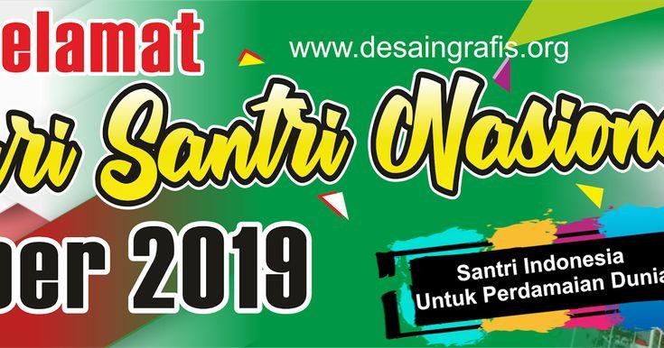 Contoh Desain Banner Hari Santri 2019 cdr | Desain banner ...