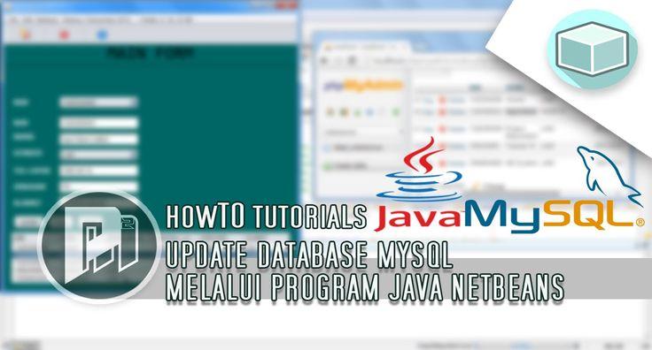 Java Beginners Tutorial - Update Database Mysql Lewat Program Java - Project Masunduh2