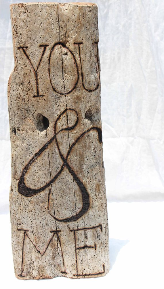 Driftwood Wood Burned You and Me Sign by LaurasCozyCottage on Etsy, $30.00