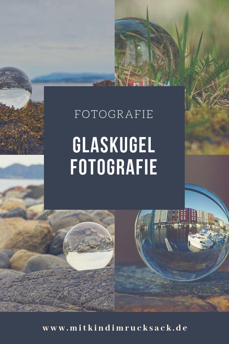 Erfahrungen und Tipps zum Fotografieren mit Glaskugeln. #Fotografie #Glaskugel #le …   – Fotografie