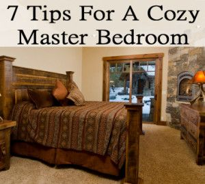 7 Tips for a cozy master bedroom