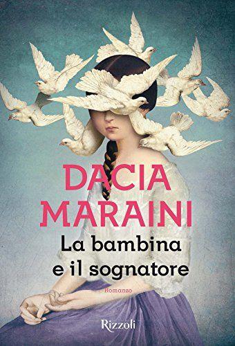 La bambina e il sognatore (Scala italiani) di [Maraini, Dacia]