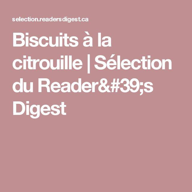 Biscuits à la citrouille | Sélection du Reader's Digest