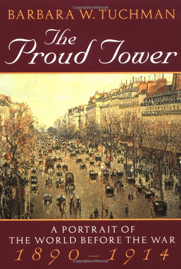 The Proud Tower by Barbara Tuchman