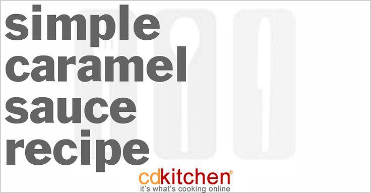 Simple Caramel Sauce from CDKitchen.com
