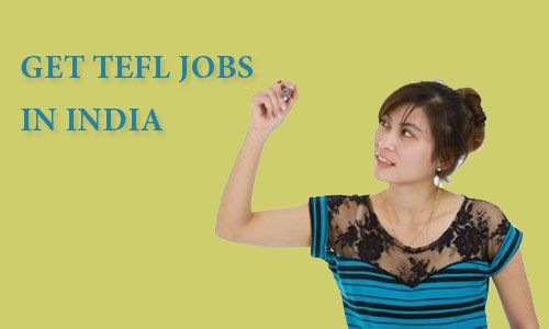 A Few Points Why It Makes Sense To Get #TEFL #Jobs In #India
