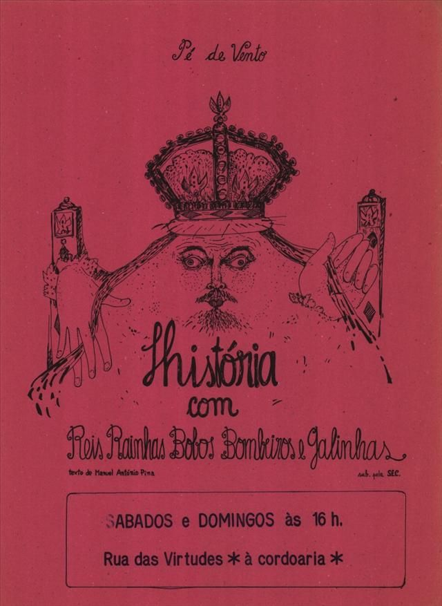 CARTAZ História com reis rainhas bolos bombeiros e galinhas  [Porto] : Pé de Vento, [s.d.]