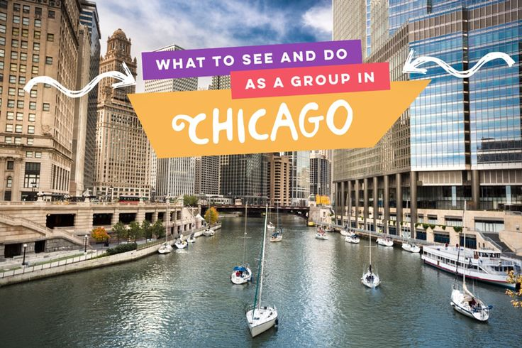 What to See and Do as a Group in Chicago